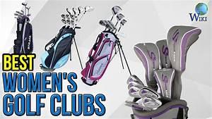10 Best Women's Golf Clubs 2017 - YouTube
