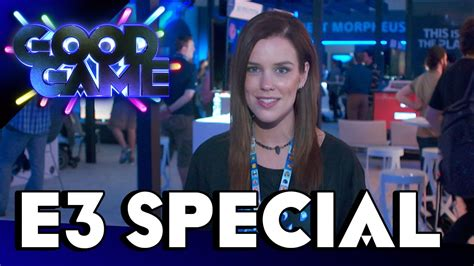 Good Game E3 Special - Show Floor Part 4 - TX: 30/6/15 ...
