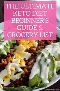 The Ultimate Keto Diet Beginner U0026 39 S Guide  U0026 Grocery List
