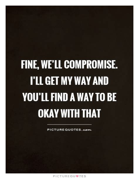 quotes  sayings  compromise