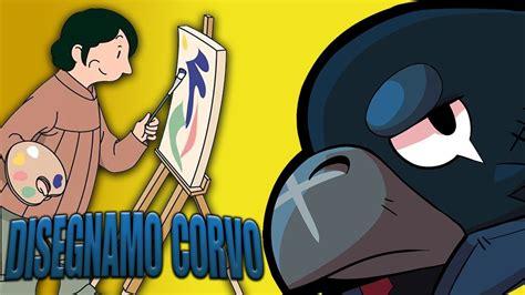 disegnare  personaggi  brawl stars corvo youtube