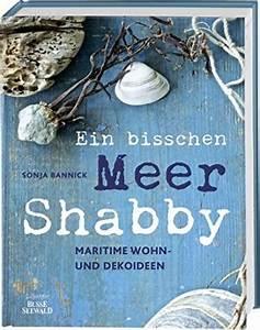 Bärbels Wohn Und Dekoideen : ein bisschen meer shabby maritime wohn dekoideen shop landhaus look ~ Buech-reservation.com Haus und Dekorationen