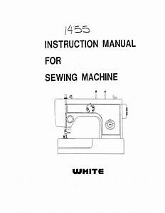 White Sewing Machine 1455 User Guide