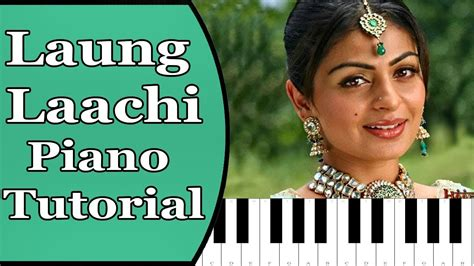 Laung Laachi Title Song Mannat Noor Piano Tutorial With