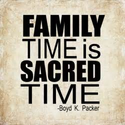 spending quality family time quotes quotesgram