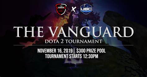 ubcea presents dota   vanguard gaming stadium