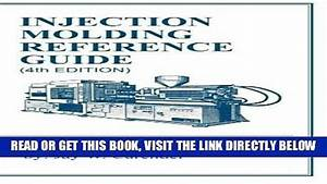 Book  Pdf Injection Molding Reference Guide  4th Edition