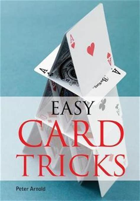 easy card trick easy card tricks peter arnold 9780600625049
