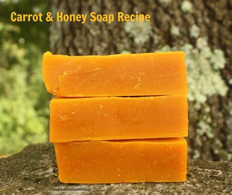 soap recipe carrot honey soap recipe