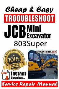 Service And Repair Solution For Your Jcb 803super Mini