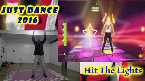 Just Dance 2016 Hit The Lights 100% Perfect Gameplay