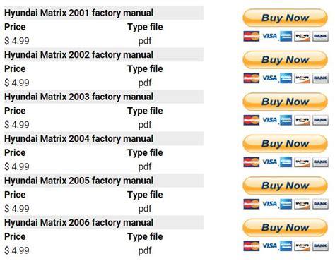 service manuals schematics 2003 hyundai accent lane departure warning hyundai matrix 2001 2006 repair manual factory manual