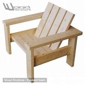 Fauteuil Bois Exterieur : fauteuil sapin fauteuil design wood structure ~ Melissatoandfro.com Idées de Décoration