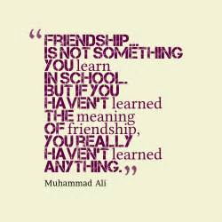 Muhammad Ali Friendship Quote