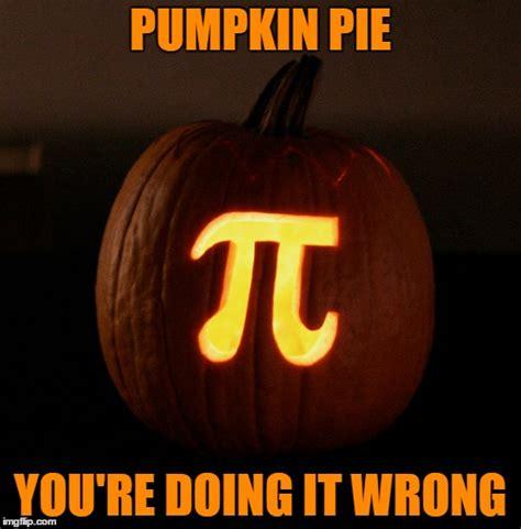 pumpkin re pumpkin pi imgflip