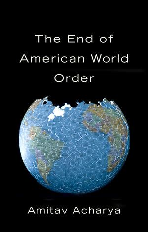 lauren young lse book review the end of american world order by amitav