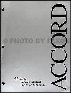 2003 Honda Accord Navigation Repair Shop Manual Supplement Original