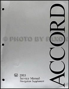 2003 Honda Accord Navigation Repair Shop Manual Supplement Original