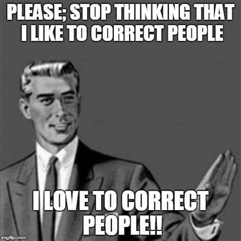 Correction Meme - correction meme 28 images best 25 prison humor ideas on pinterest correctional correction