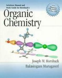 Organic Chemistry  Solutions Manual And Study Guide