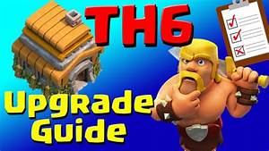 Clash Of Clans  Th6 Upgrade Priority List  U0026 Guide  July