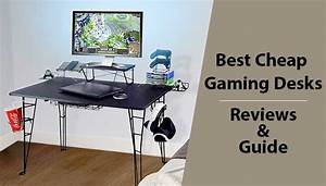 10 Best Budget Gaming Desks  Reviews  U0026 Buyers Guide 2020