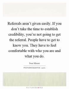 Referrals aren&... Inspirational Referral Quotes