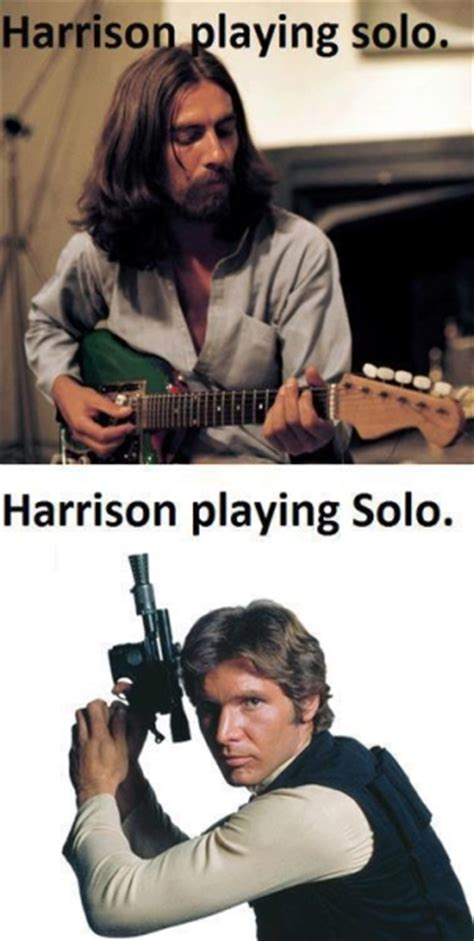 Solo Meme - harrison playing solo funny pictures