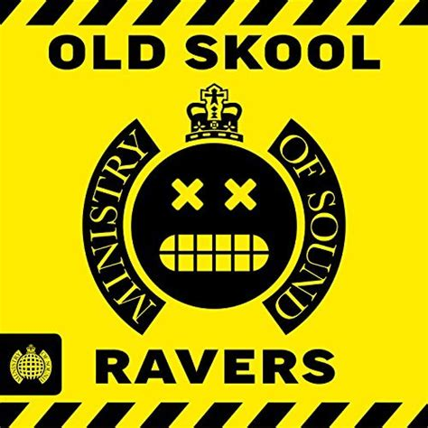Old Skool Ravers - Ministry of Sound by Various Artists on