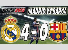 PES 2013 Real Madrid Vs Barcelona 40 YouTube