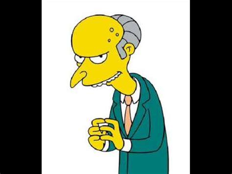 Mister Burns  'excellent!'  Youtube