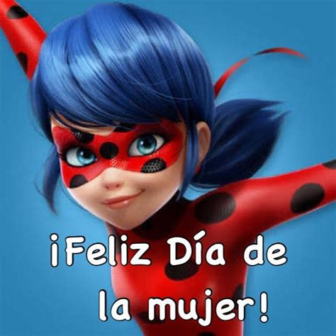 Dia De La Mujer Meme - 17 best images about memes de miraculous on pinterest lady bug civil wars and cats
