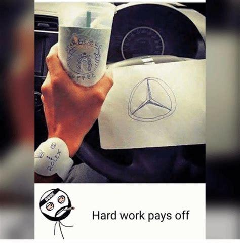 Hard Work Meme - hard work pays off meme www pixshark com images galleries with a bite