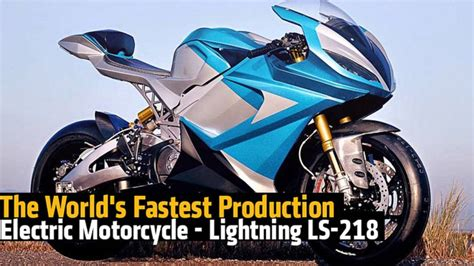 The World's Fastest Production Electric Motorcycle