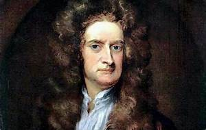 Newton Kimdir? Hayatı ve Bilime Katkıları