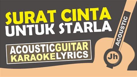 Virgoun  Surat Cinta Untuk Starla ( Karaoke Acoustic