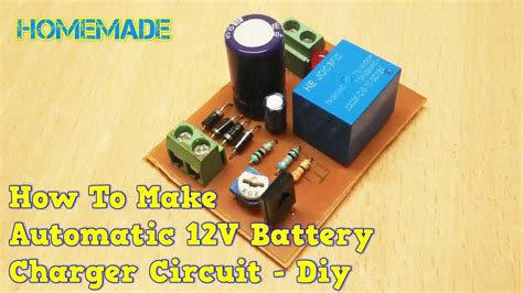 How Make Automatic Battery Charger Circuit Diy