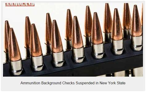 New York State Background Check Ammunition Background Checks Suspended In New York State 3