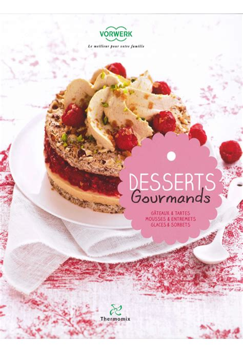 desserts gourmands pdf thermomix t 233 l 233 charger desserts gourmands de thermomix pdf