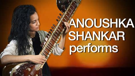 A sitar performance by Anoushka Shankar - YouTube