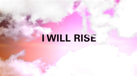 Photography I Will Rise