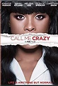 Call Me Crazy: A Five Film (TV Movie 2013) - IMDb