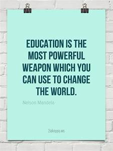 Education Is The Most Powerful Weapon Poster : education is the most powerful weapon which you can use to change the world by nelson mandela ~ Markanthonyermac.com Haus und Dekorationen