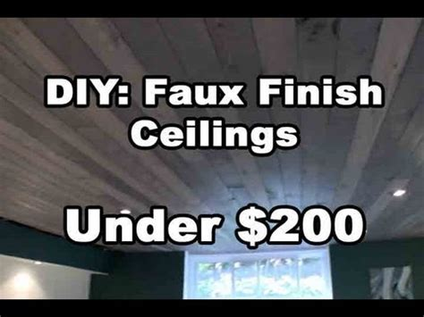 cost of painting interior of home diy amazing faux finish wood ceilings 200 bucks
