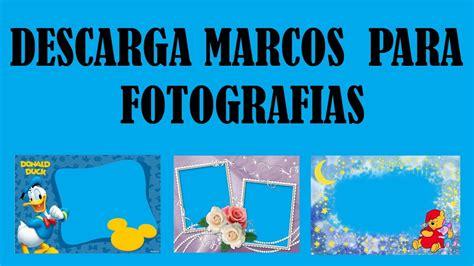descarga  marcos  fotografias mega youtube