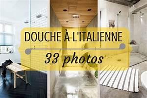 Comment Faire Une Douche à L Italienne : douche italienne 33 photos de douches ouvertes ~ Melissatoandfro.com Idées de Décoration