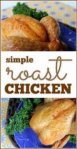 Simple Roast Chicken recipe - Frugal Living NW