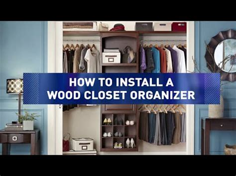 how to install wood closet organizers