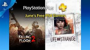 PlayStation Plus - Free PS4 Games Lineup June 2017 - All ...