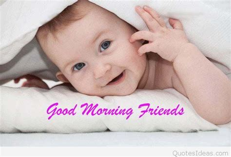 good morning cute baby    friends